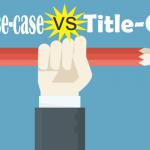 sentence v title case