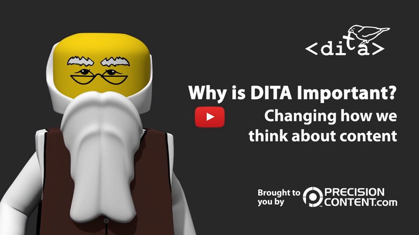 Why is DITA important? Changing how we think about content