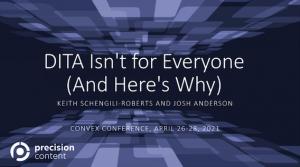 DITA Isn't for Everyone - Precision Content